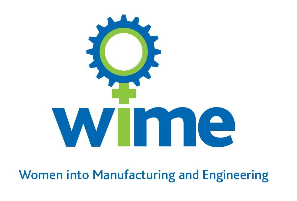 Women into Manufacturing and Engineering (WiME)